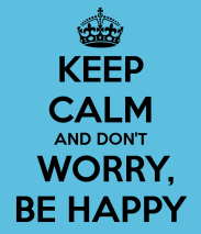 keep-calm-and-don-t-worry-be-happy-30